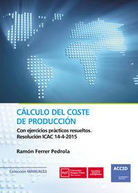 Calculo Del Coste De Produccion - Ramon Ferrer Pedrola