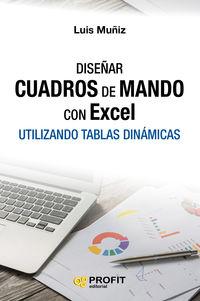 DISEÑAR CUADROS DE MANDO CON EXCEL - UTILIZANDO TABLAS DINAMICAS