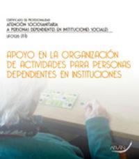 CP - APOYO EN LA ORGANIZACION DE ACTIVIDADES PARA PERSONAS DEPENDIENTES EN INSTITUCIONES