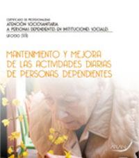 CP - MANTENIMIENTO Y MEJORA DE LAS ACTIVIDADES DIARIAS DE PERSONAS DEPENDIENTES
