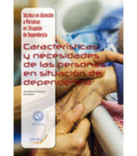CF - CARACTERISTICAS Y NECESIDADES DE LAS PERSONASEN SITUACION DE DEPENDENCIA