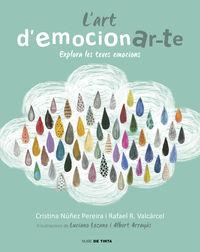 L'art D'emocionar-Te - Explora Les Teves Emocions - Cristina Nuñez / Rafael Romero
