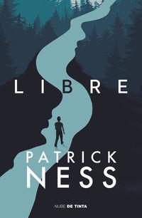 Libre - Patrick Ness