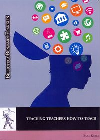 TEACHING TEACHERS HOW TO TEACH