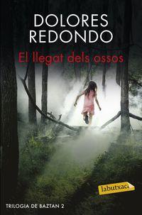 Llegat Dels Ossos, El - Trilogia De Baztan Ii - Dolores Redondo