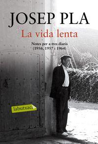 La vida lenta - Josep Pla
