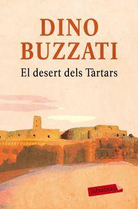 El desert dels tartars - Dino Buzzati
