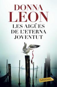 Aigues De L'eterna Joventut, Les - Donna Leon