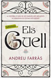 Guell, Els - Andreu Farras