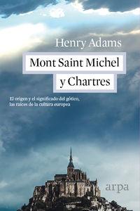 Mont Saint Michel Y Chartes - Henry Adams