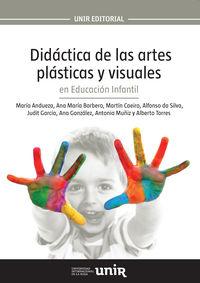 DIDACTICA DE LAS ARTES PLASTICAS Y VISUALES EN EDUCACION INFANTIL