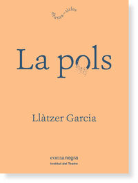 La pols - Llatzer Garcia Alonso