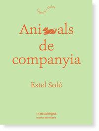 Animals De Companyia - Estel Sole Casadella