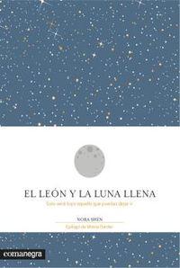 Leon Y La Luna Llena, El - Solo Sera Tuyo Aquello Que Puedas Dejar Ir - Mireia Darder / Nora Shen