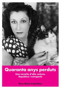 Quaranta Anys Perduts - Rosa Maria Arquimbau