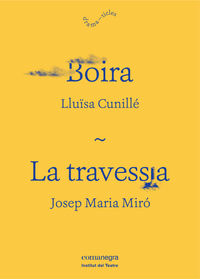 La boira / travessia - Llu‹sa Cunille / Josep Maria Miro