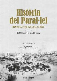 HISTORIA DEL PARALLEL - MEMORIES D'UN HOME DEL CARRER