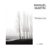 Tiempo Y Luz - Manuel Martin Martinez