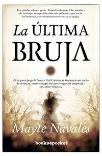 La ultima bruja - Mayte Navales