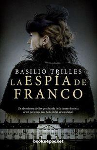 La espia de franco - Basilio Trilles