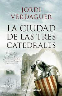 La ciudad de las tres catedrales - Jordi Verdaguer Vila-Sivill