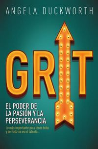 GRIT, EL MPODER DE LA PASION Y LA PERSEVERANCIA