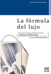 La formula del lujo - Susana Campuzano