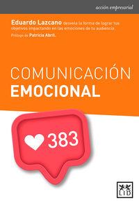 Comunicacion Emocional - Eduardo Lazcano De Rojas