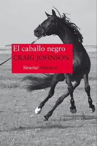 El caballo negro - Craig Johnson