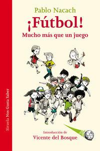 ¡futbol! - Mucho Mas Que Un Juego - Pablo Nacach