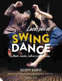 Locos Por El Swing Dance - Scott Cupit