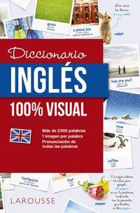 Diccionario De Ingles 100% Visual - Aa. Vv.