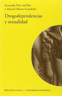 Drogodependencias Y Sexualidad - Fernando Perez Del Rio / Manuel Mestre Guardiola
