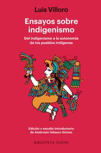 ensayos sobre indigenismo - Luis Villoro