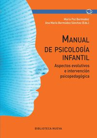 Manual De Psicologia Infantil - Maria Paz Bermudea / Ana Maria Bermudez