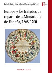 EUROPA Y LOS TRATADOS DE REPARTO DE LA MONARQUIA DE ESPAÑA