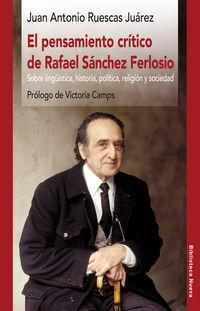 El pensamiento critico de rafael sanchez ferlosio - Juan Antonio Ruescas Juarez