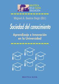 Sociedad Del Conocimiento - Miguel Angel Santos Rego
