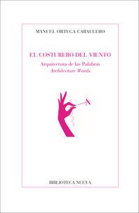 El costurero del viento - Manuel Ortega Caballero