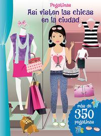 Asi Visten Las Chicas En La Ciudad (pegatinas) - Aa. Vv.