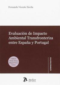 EVALUACION DE IMPACTO AMBIENTAL TRANSFRONTERIZA ENTRE ESPAÑA Y PORTUGAL.