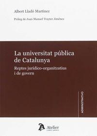 UNIVERSITAT PUBLICA DE CATALUNYA, LA - REPTES JURIDICO-ORGANITZATIUS I DE GOVERN