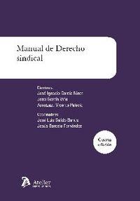 (4 Ed) Manual De Derecho Sindical - Jose Ignacio Garcia Ninet