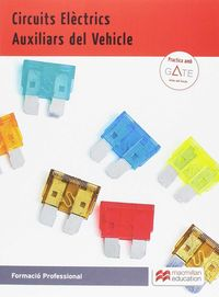 CF - CIRCUITS ELECTRICS AUXILIARS DEL VEHICLE