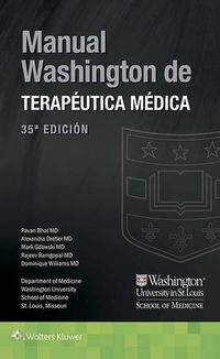 (35 ED) MANUAL WASHINGTON DE TERAPEUTICA MEDICA