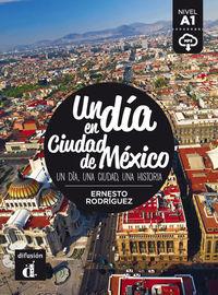 DIA EN CIUDAD DE MEXICO, UN (A1)
