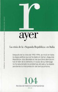 REVISTA AYER 104 - LA CRISIS DE LA SEGUNDA REPUBLICA EN ITALIA