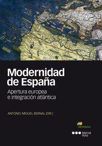 MODERNIDAD DE ESPAÑA - APERTURA EUROPEA E INTEGRACION ATLANTICA