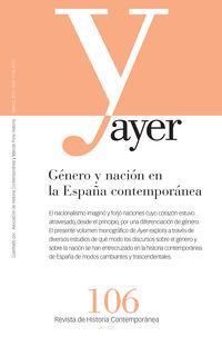 Revista Ayer 106 - Genero Y Nacion En La España Contemporanea - Xavier Andreu Miralles