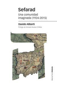 SEFARAD - UNA COMUNIDAD IMAGINADA (1924-2015)